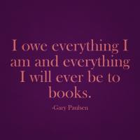 More of quotes gallery for Gary Paulsen's quotes