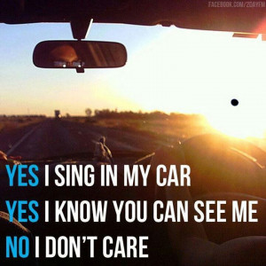 ... an applause at a red light It's good to sing in the car, or anywhere