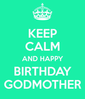 Happy Birthday Godmother Quotes
