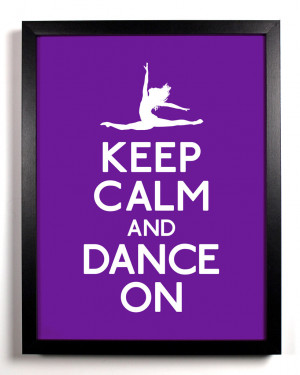 keep calm and dance on art print 8 x 10 inches $ 9 00 tags girl dance ...