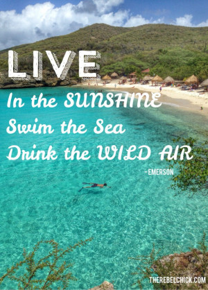 Live in the Sunshine – Quotes About the Sea