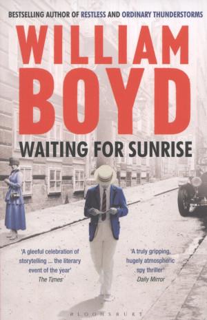 William Boyd - Waiting for Sunrise