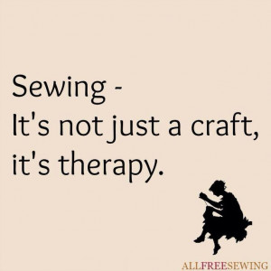 Sewing is therapy