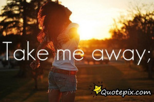 Most popular tags for this image include: girl, away, quote and text