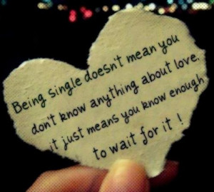 Positive, quotes, sayings, life, being single