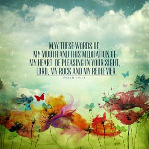 bible, bible verse, heart, lord, meditation, mouth, pleasing, psalm ...