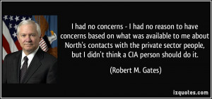 More Robert M. Gates Quotes