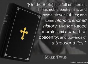 mark twain the bible has upwards of a thousand lies