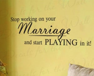 Have Fun in Your Marriage Love Vinyl Wall Decal Quote