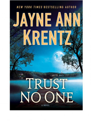 Trust No One by Jayne Ann Krentz Photo Putnam Adult