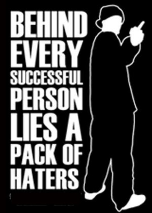 All Graphics » quotes for haters