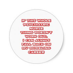 Psychiatric Nurse Humor ... Modeling Career Stickers