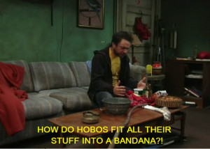 """question asked throughout the ages, posited by Charlie Kelly: """"How ..."""