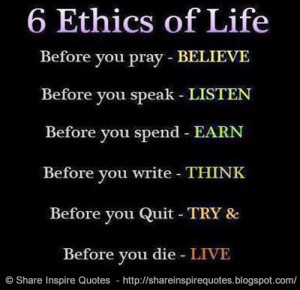 Positive Quotes About Work Ethic 6 ethics of life.