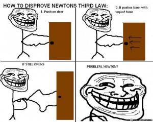 troll scientist 2 newton s third law of physics