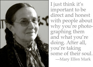 Mary Ellen Mark headshot quote