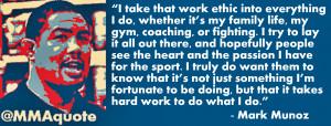 Mark Munoz on Hard Work and Passion