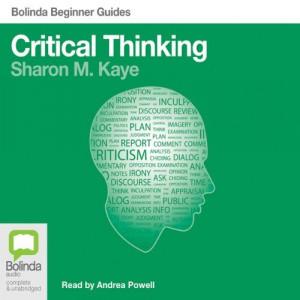 Critical Thinking: Bolinda Beginner Guides 2012 -Mantesh