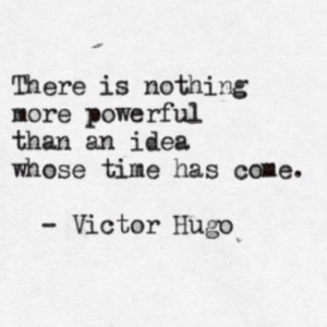 Inspiration Quotes - Victor Hugo