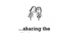 Friendship is, sharing the dirtiest secret.