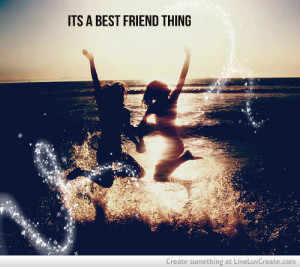 Its A Best Friend Thing