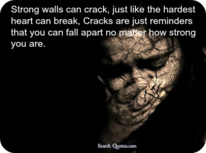 Being Broken Quotes about Being Strong