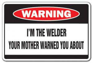 Welding Quotes And Jokes