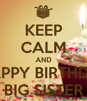 Funny Happy Birthday Big Sister