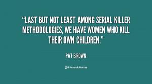 Last but not least among serial killer methodologies, we have women ...