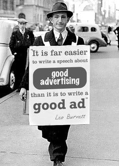 ... Good Advertising Than It Is To Write A Good Ad - Advertising Quote