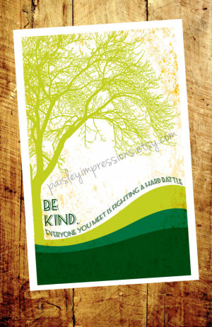 Be Kind Plato quote poster - be kind everyone is fighting a hard ...