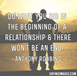 ... You Did In The Beginning Of A Relationship & There Won't Be An End