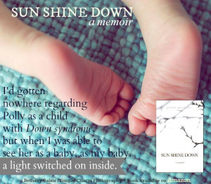 Down Syndrome Quotes And Poems Sun shine down. 1.