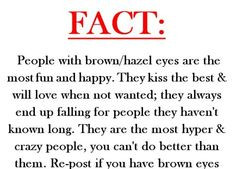 picture quotes about green eyed people | brown eyes, fact, facts, kiss ...