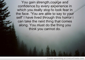 Strength Quotes Courage By images.liveluvcreate.com