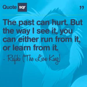Lion King Quotes Rafiki Past