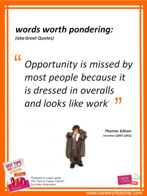 Career Opportunities Quotes This quote applies to so many