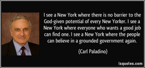 see a New York where there is no barrier to the God-given potential ...
