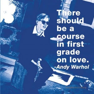 Andy Warhol Quotes Course on Love in color