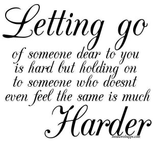 Quotes About Letting Go Of Someone You Love Tagalog ~ Letting Go of ...