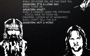 lord of the rings shire quotes aragorn gimli legolas x wallpaper with