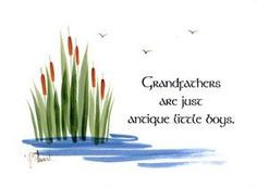 Image detail for -Grandfather Quotes | Grandfathers Are Just Antique ...