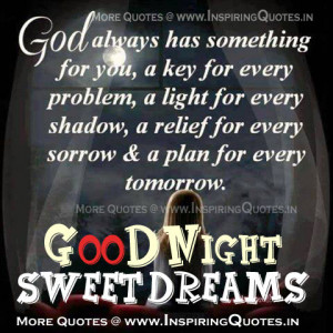 God always has something for you, a key for every problem, a light for ...
