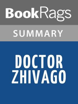 Doctor Zhivago by Boris Pasternak l Summary & Study Guide