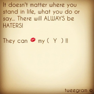 completelybeautiful:#haters #quote #realTalk #classy #LIFE # ...