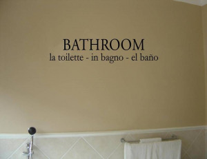 BATHROOM LA TOILETTE IN BAGNO Vinyl wall quotes sayings
