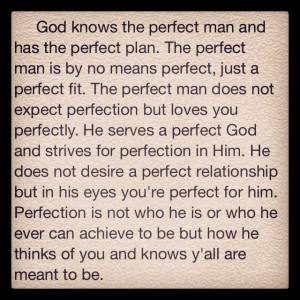 Perfect Man Quotes. QuotesGram