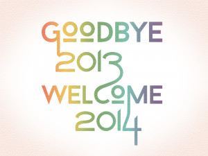 Good bye 2013 and warm welcome new year 2014