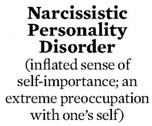 So, no more narcissistic personality disorder in the upcoming revision ...