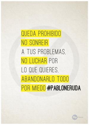 Pablo Neruda Quotes...